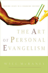 The Art of Personal Evangelism by Will McRaney