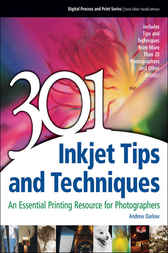 301 Inkjet Tips and Techniques by Andrew Darlow