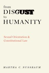 From Disgust to Humanity by Martha C. Nussbaum