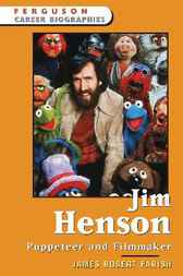 Jim Henson by James Robert Parish