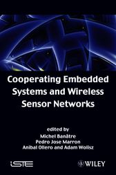 Cooperating Embedded Systems and Wireless Sensor Networks by Michel Banatre