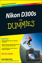 Nikon D300s For Dummies by Julie Adair King