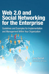 Web 2.0 and Social Networking for the Enterprise by Joey Bernal