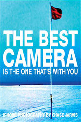 The Best Camera Is The One That's With You