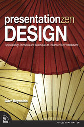 Presentation Zen Design by Garr Reynolds