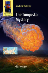 The Tunguska Mystery by Vladimir Rubtsov