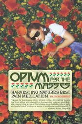 Opium for the Masses by Jim Hogshire