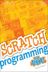 Scratch Programming for Teens by Jerry Lee Ford