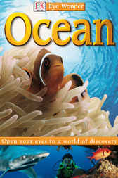 Eye Wonder: Ocean by Sue Thornton