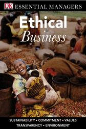 DK Essential Managers: Ethical Business by Linda Ferrell