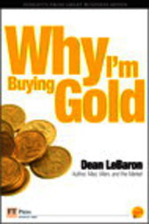 Why I'm Buying Gold by Dean LeBaron