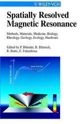 Spatially Resolved Magnetic Resonance by Peter Blümler