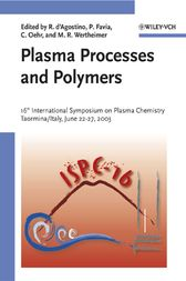 Plasma Processes and Polymers by Riccardo d'Agostino