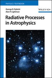Radiative Processes in Astrophysics by George B. Rybicki