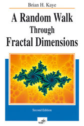 A Random Walk Through Fractal Dimensions by Brian H. Kaye