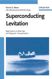 Superconducting Levitation by Francis C. Moon