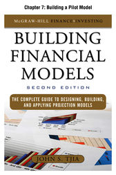 Building Financial Models, Chapter 7 - Building a Pilot Model