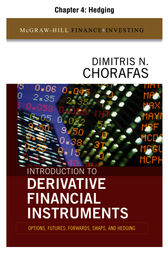 Introduction to Derivative Financial Instruments, Chapter 4 - Hedging