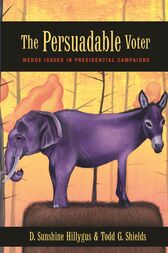 The Persuadable Voter by D. Sunshine Hillygus