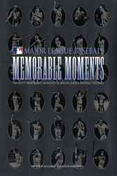 Memorable Moments by Ken Leiker