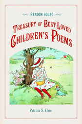 Random House Treasury of Best-Loved Children's Poems by Patricia Klein