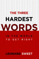 The Three Hardest Words