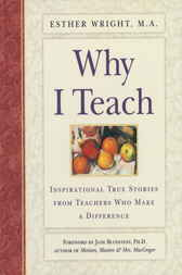 Why I Teach by Esther Ma Wright
