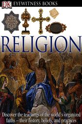 DK Eyewitness Books: Religion by Myrtle Langley
