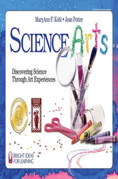 Science Arts by MaryAnn F. Kohl