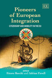 Pioneers of European Integration by Ettore Recchi