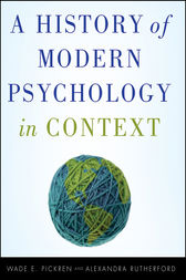 A History of Modern Psychology in Context by Wade Pickren