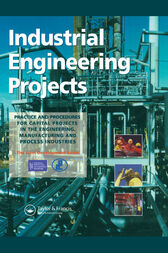 Industrial Engineering Projects by The Joint Development Board sponsored by the Association of Cost Engineers and the Royal Institute of Chartered Surveyors