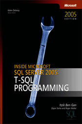 Inside Microsoft® SQL Server™ 2005 by Dejan Sarka