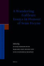 A Wandering Galilean: Essays in Honour of Seán Freyne by Zuleika Rodgers
