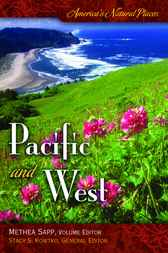 America's Natural Places: Pacific and West by Methea Sapp