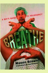 Breathe by Mason Brown