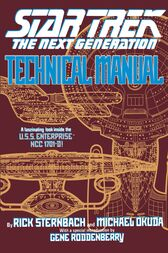 Star Trek: The Next Generation: Technical Manual by Rick Sternbach