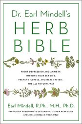 Earl Mindell's New Herb Bible by Earl Mindell
