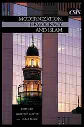 Modernization, Democracy, and Islam by Shireen Hunter