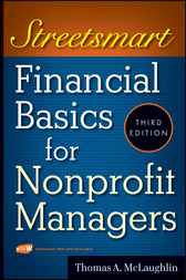 Streetsmart Financial Basics for Nonprofit Managers by Thomas A. McLaughlin