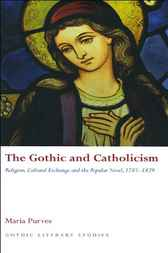 The Gothic and Catholicism by Maria Purves