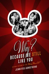 Why? Because We Still Like You by Jennifer Armstrong