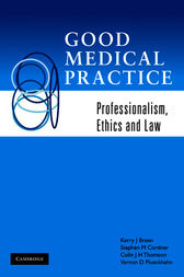 Good Medical Practice by Kerry J. Breen