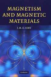 Magnetism and Magnetic Materials by J. M. D. Coey