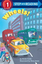 Wheels! by Annie Cobb
