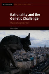Rationality and the Genetic Challenge by Matti Häyry