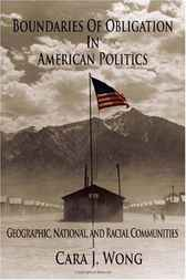 Boundaries of Obligation in American Politics by Cara J. Wong
