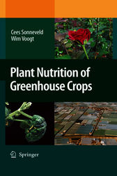 Plant Nutrition of Greenhouse Crops by Cees Sonneveld