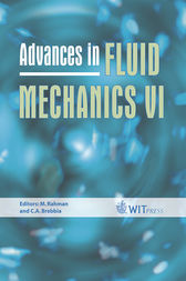 Advances in Fluid Mechanics VI by M. Rahman