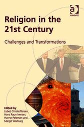 Religion in the 21st Century by Margit Warburg